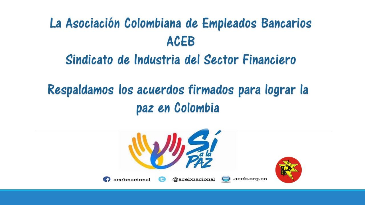 ACEB, respalda la firma del acuerdo de la paz en Colombia