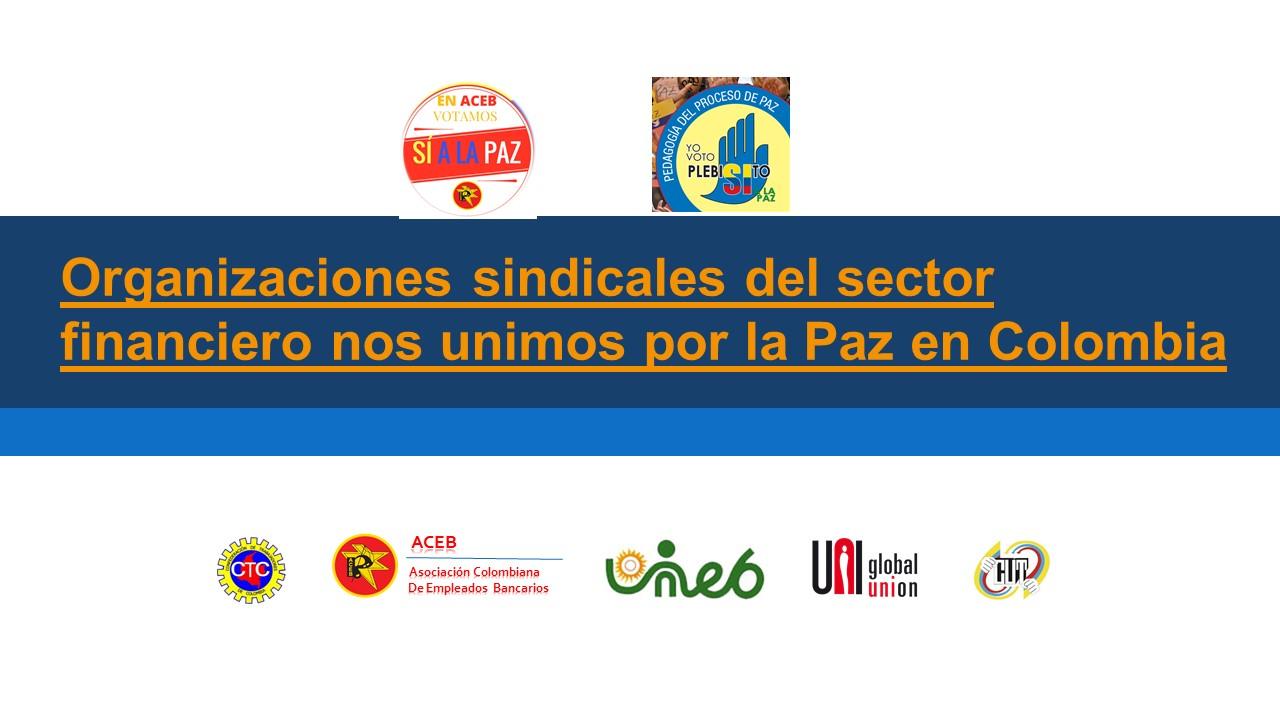 Organizaciones sindicales del sector financiero nos unimos por la Paz en Colombia