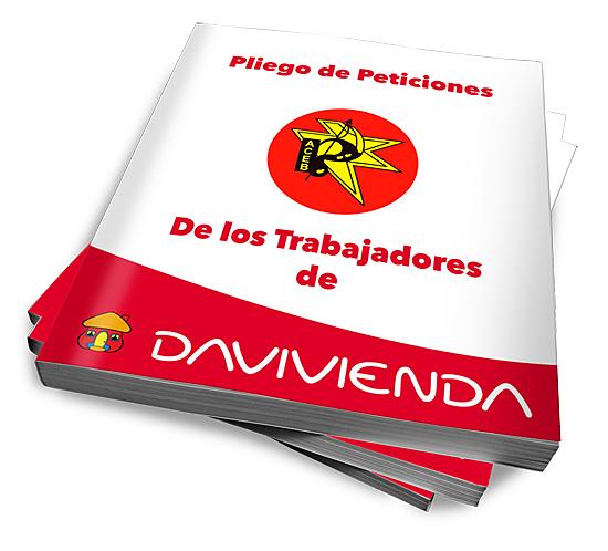 Descarga el Pliego de Peticiones de Los Trabajadores de DAVIVIENDA