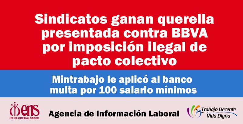 Sindicatos ganan querella presentada contra el BBVA por imposición ilegal de Pacto Colectivo