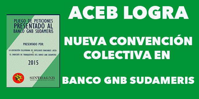 ACEB LOGRA UNA NUEVA  CONVENCION COLECTIVA PARA LOS TRABAJADORES DEL BANCO GNB SUDAMERIS
