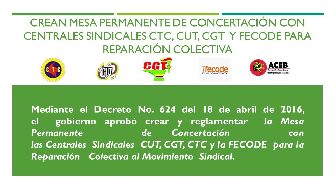 Crean mesa permanente de concertación con centrales sindicales CUT, CGT, CTC y la FECODE para reparación colectiva