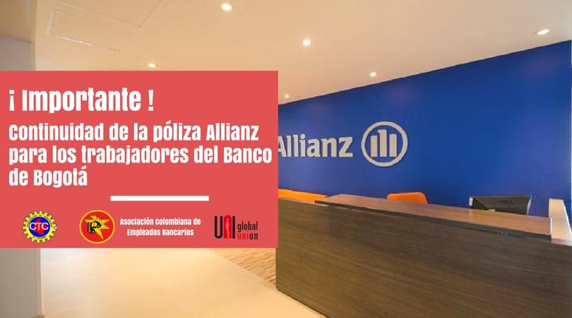 Continuidad de la póliza Allianz para los trabajadores del Banco de Bogotá