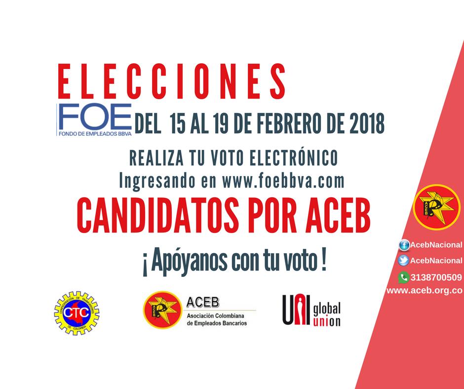 Elecciones FOE 2018: Candidatos por ACEB ¡Apóyanos con tu voto!