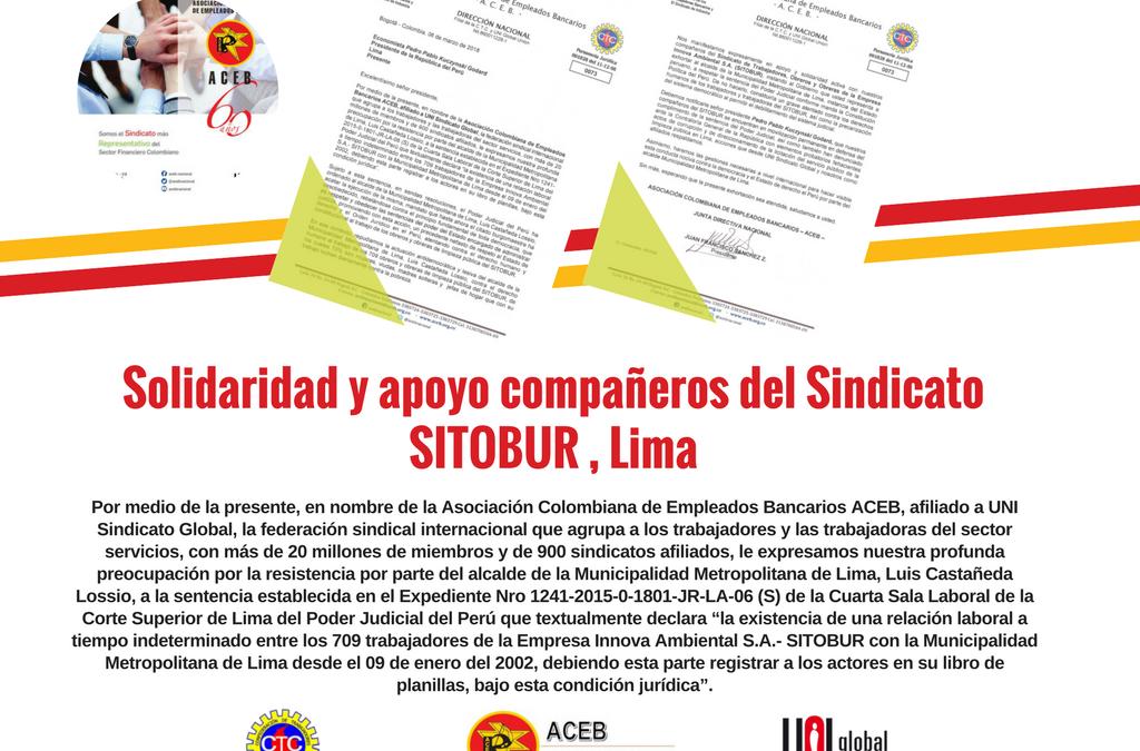 Solidaridad y apoyo compañeros del Sindicato SITOBUR , Lima