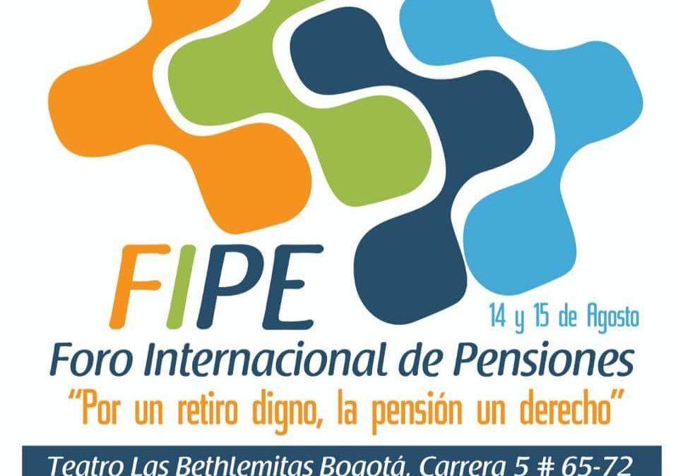"""Foro Internacional de Pensiones """"Por un retiro digno, la pensión un derecho"""""""