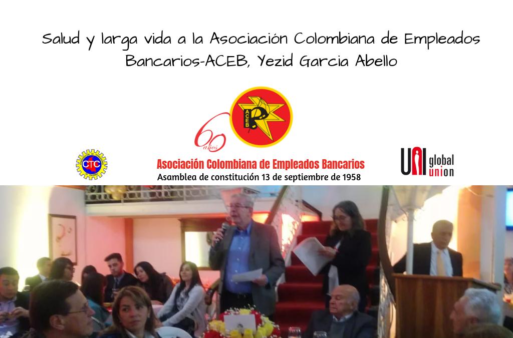 Salud y larga vida a la Asociación Colombiana de Empleados Bancarios-ACEB, Yezid Garcia Abello