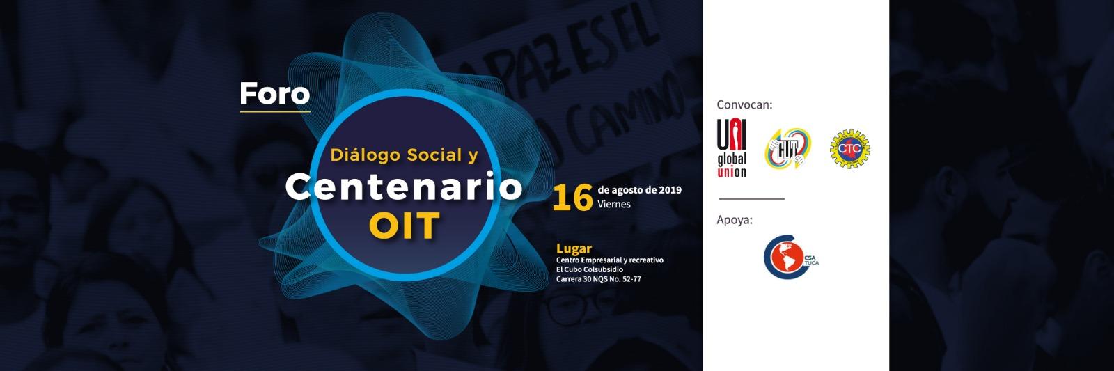 Foro de diálogo social y centenario OIT, 16 de agosto en Bogotá