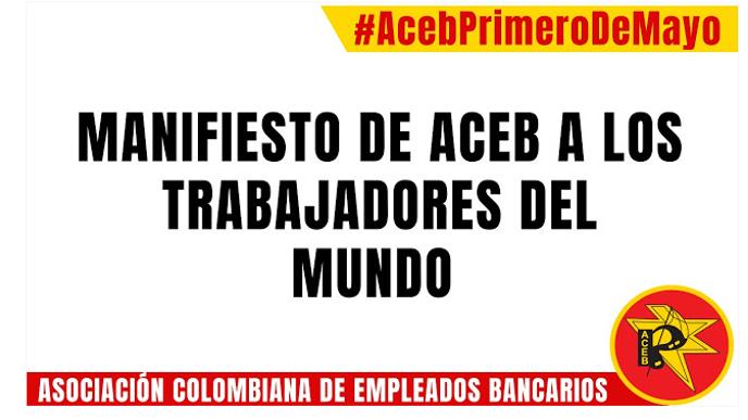 Manifiesto de ACEB a los trabajadores del mundo